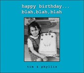 Happy Birthday...Blah, Blah, Blah