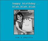 Happy Birthday...Blah, Blah, Blah | Tim Mikkelson |