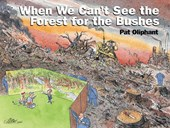 When We Can't See the Forest for the Bushes