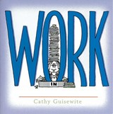 Work | Cathy Guisewite |