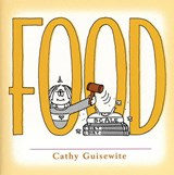 Food | Cathy Guisewite |