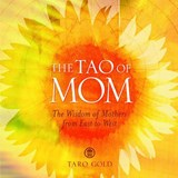 The Tao of Mom | Taro Gold |