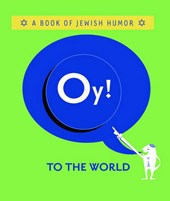 Oy! to the World!