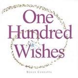 One Hundred Wishes | Rohan Candappa |