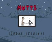 Mutts sundays collection (04): sunday evenings