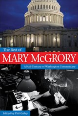The Best of Mary Mcgrory | Mary McGrory |