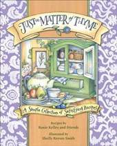 Just a Matter of Thyme | Roxie Kelley |
