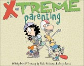 X-Treme Parenting | Kirkman, Rick ; Scott, Jerry |