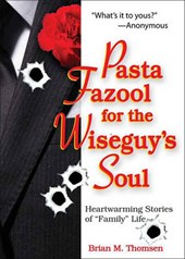 Pasta Fazool for the Wiseguy's Soul | Don Minestrone |