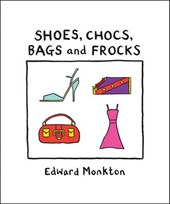 Shoes, Chocs, Bags, and Frocks