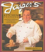 Jasper's Kitchen Cookbook | Mirabile, Jasper J., Jr. |