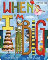 When I'm Big | Hannigan Paula |