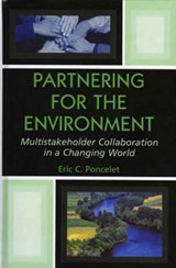 Partnering for the Environment | Eric C. Poncelet |