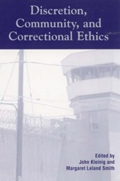 Discretion, Community, and Correctional Ethics
