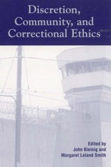Discretion, Community, and Correctional Ethics |  |