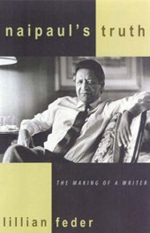 Naipaul's Truth | Lillian Feder |