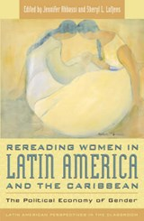Rereading Women in Latin America and the Caribbean | auteur onbekend |