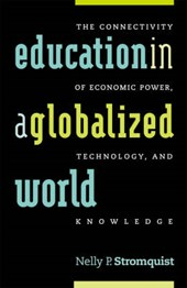 Education in a Globalized World | Nelly P. Stromquist |