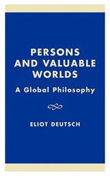 Persons and Valuable Worlds | Eliot Deutsch |