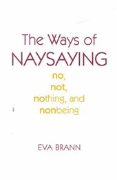The Ways of Naysaying