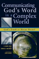 Communicating God's Word in a Complex World | Daniel R. Shaw |