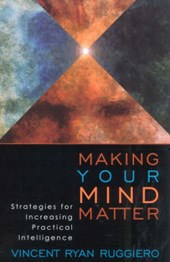 Making Your Mind Matter | Vincent Ryan Ruggiero |