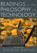 Readings in the Philosophy of Technology | David M. Kaplan |