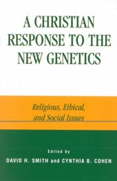 Christian Response to the New Genetics