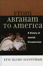From Abraham to America | Eric Kline Silverman |