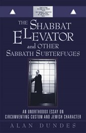 The Shabbat Elevator and Other Sabbath Subterfuges