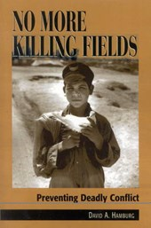 No More Killing Fields | Hamburg, David A., M.D. |