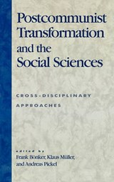 Postcommunist Transformation and the Social Sciences | auteur onbekend |