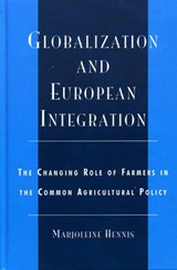 Globalization and European Integration | Marjoliene Hennis |