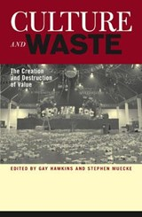 Culture and Waste | Stephen Muecke |