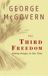 The Third Freedom | George McGovern |