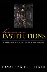 Human Institutions | Jonathan H. Turner |