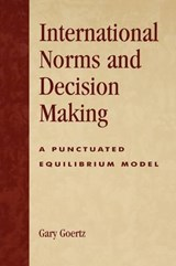 International Norms and Decisionmaking | Gary Goertz |