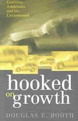 Hooked on Growth | Douglas E. Booth |