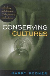 Conserving Cultures | Harry Redner |