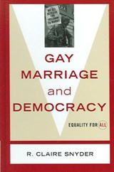 Gay Marriage and Democracy | Claire R. Snyder |