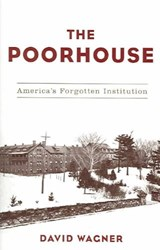 The Poorhouse | David Wagner |