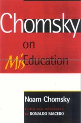 Chomsky on MisEducation | Noam Chomsky |