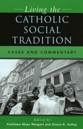 Living the Catholic Social Tradition