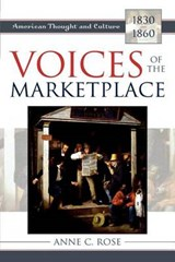 Voices of the Marketplace | Anne C. Rose |