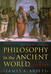 Philosophy in the Ancient World | James A. Arieti |