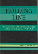 Holding the Line | White, George, Jr. |