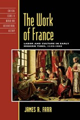 The Work of France | James Richard Farr |