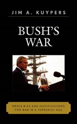 Bush's War | Jim A. Kuypers |
