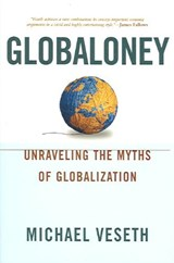 Globaloney | Michael Veseth |