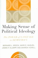 Making Sense of Political Ideology | Bernard L. Brock |